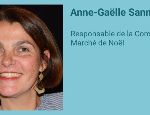 Interview d'Anne-Gaëlle Sannier, responsable de la Commission Marché de Noël